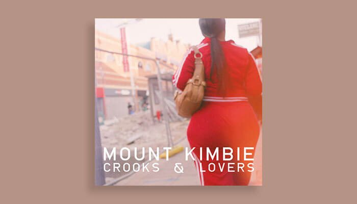 mount kimbie crooks and lovers
