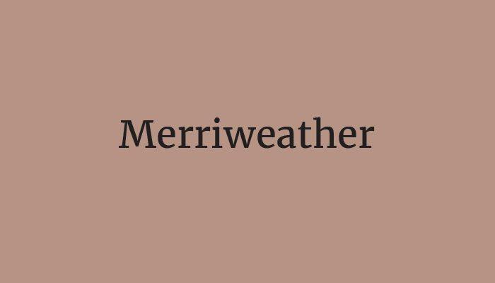 merriweather typeface