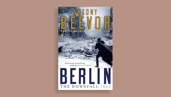 Berlin The Downfall 1945 Antony Beevor